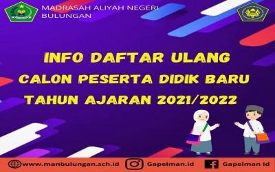 PENDAFTARAN ULANG PESERTA DIDIK BARU TAHUN AJARAN 2021/2022
